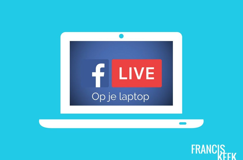 Facebook Live via je laptop